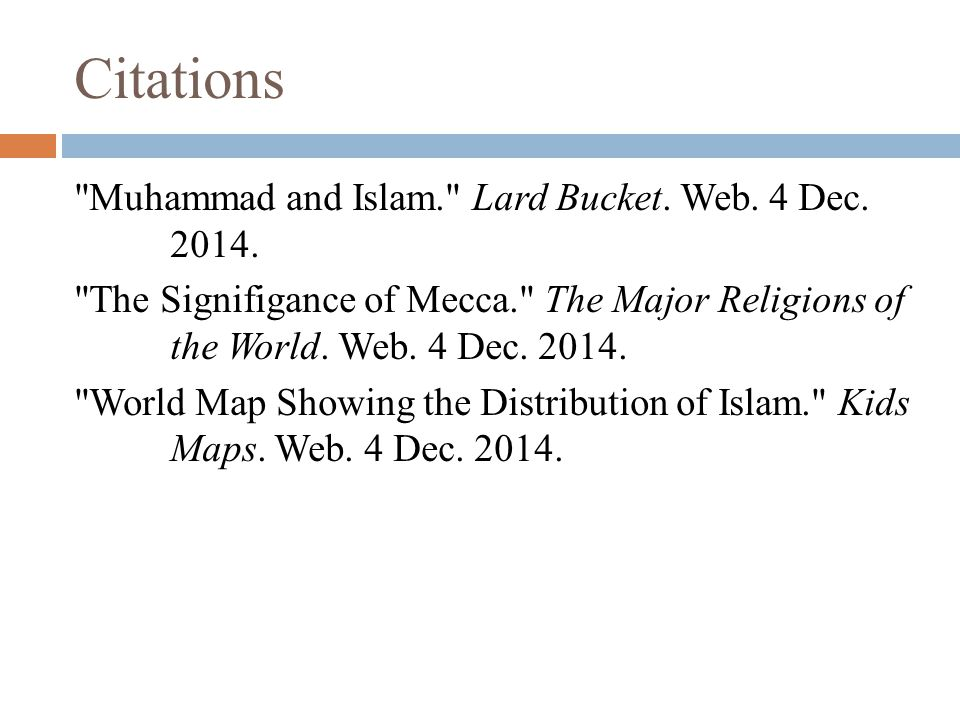 Citations Muhammad and Islam. Lard Bucket. Web.