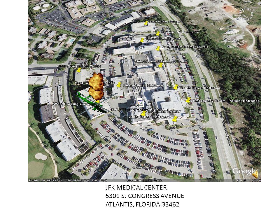 JFK MEDICAL CENTER 5301 S. CONGRESS AVENUE ATLANTIS, FLORIDA 33462