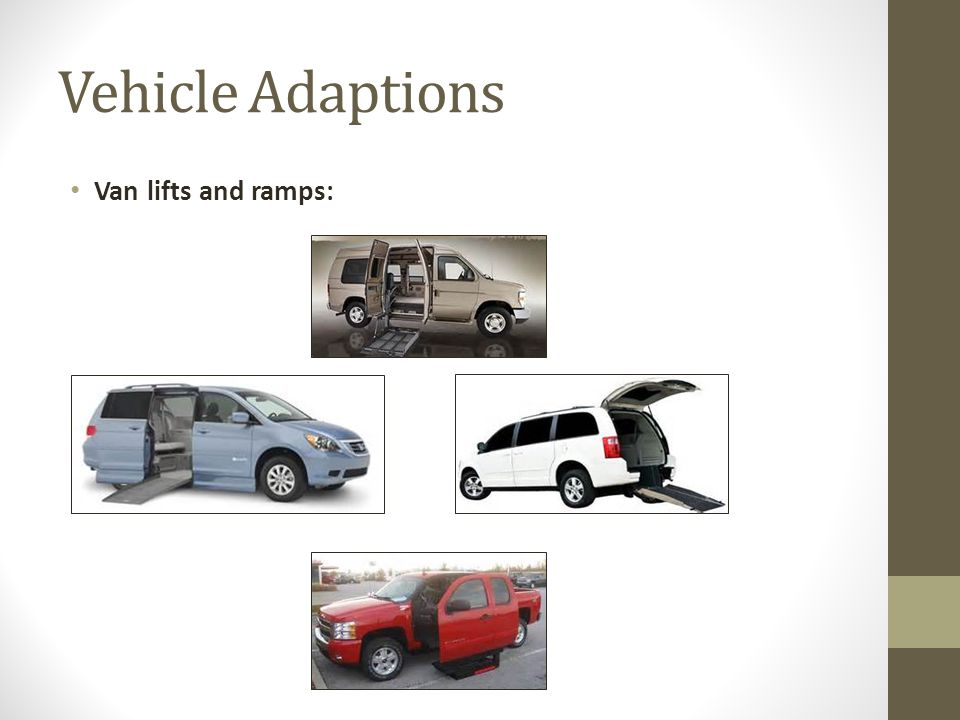 Vehicle Adaptions Van lifts and ramps: