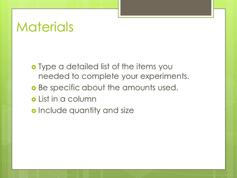 Materials Check List What Makes a Good Materials List.