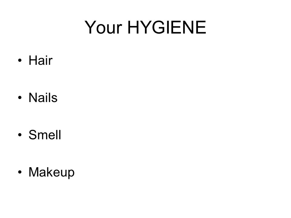 Your HYGIENE Hair Nails Smell Makeup