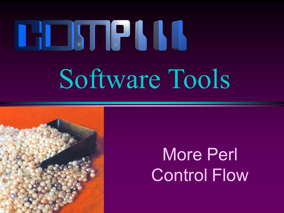 More Perl Control Flow Software Tools