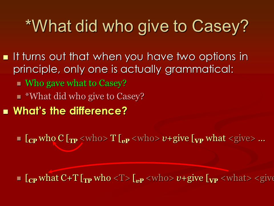 *What did who give to Casey.