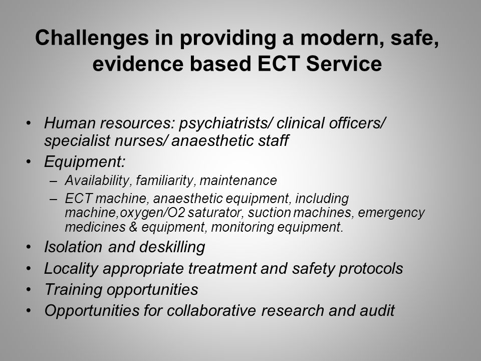 Experience of ECT Clinical Networks elsewhere: SEAN ECTAS European ECT Network Setting up a Southern African Network for ECT (SANECT)