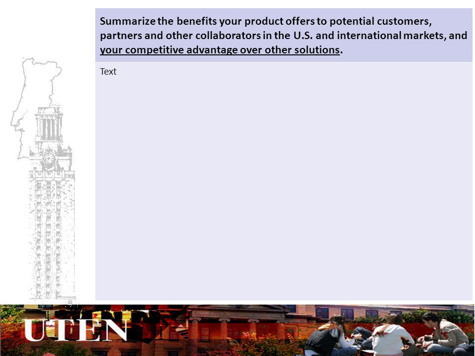 Summarize the benefits your product offers to potential customers, partners and other collaborators in the U.S.
