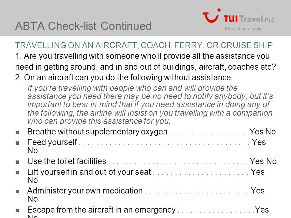 ABTA Check-list Continued TRAVELLING ON AN AIRCRAFT, COACH, FERRY, OR CRUISE SHIP 1.