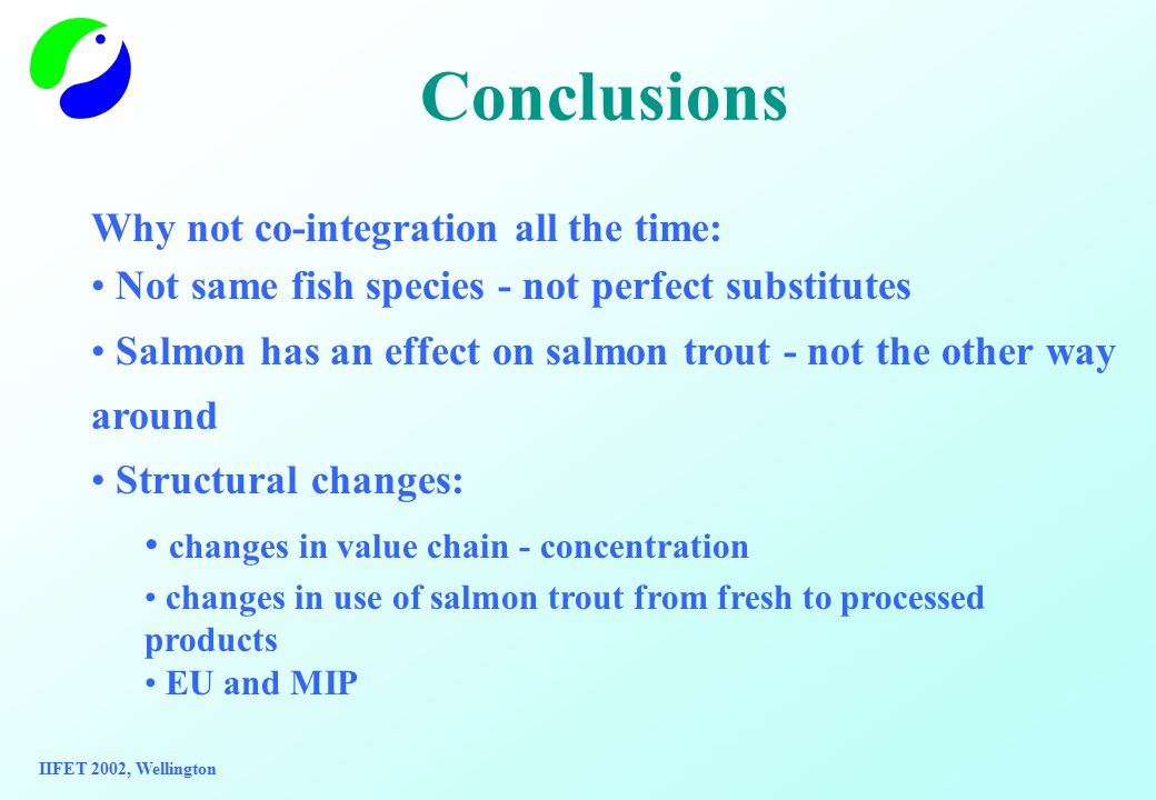 Conclusions Why not co-integration all the time: Not same fish species - not perfect substitutes Salmon has an effect on salmon trout - not the other