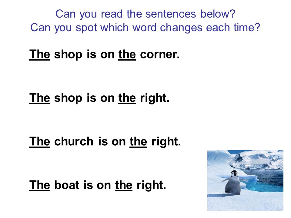 Can you read the sentences below. Can you spot which word changes each time.