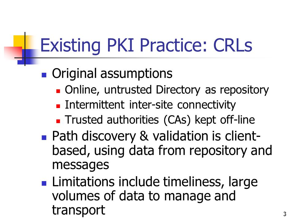 4 Traditional PKI Clients do all the work Client PKI Client Application Path Discovery Status Resolution Certificate Processing Cert OK.