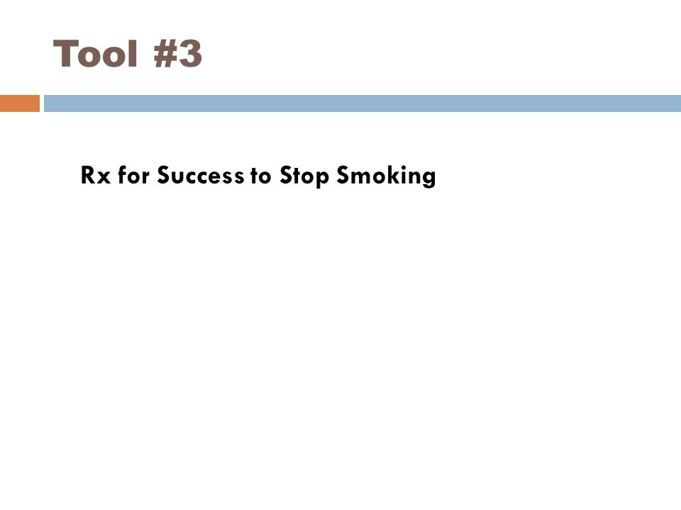 Tool #3 Rx for Success to Stop Smoking