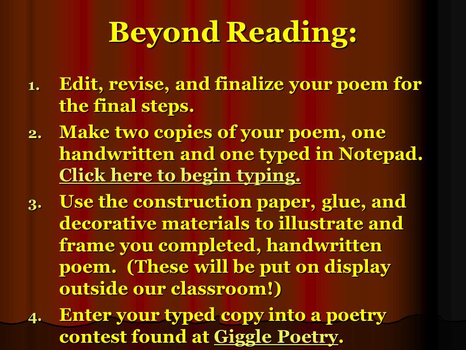 After you read: Visit one of the following sites to and complete all stages of the poetry workshop, (including meeting the poet, reading his or her po