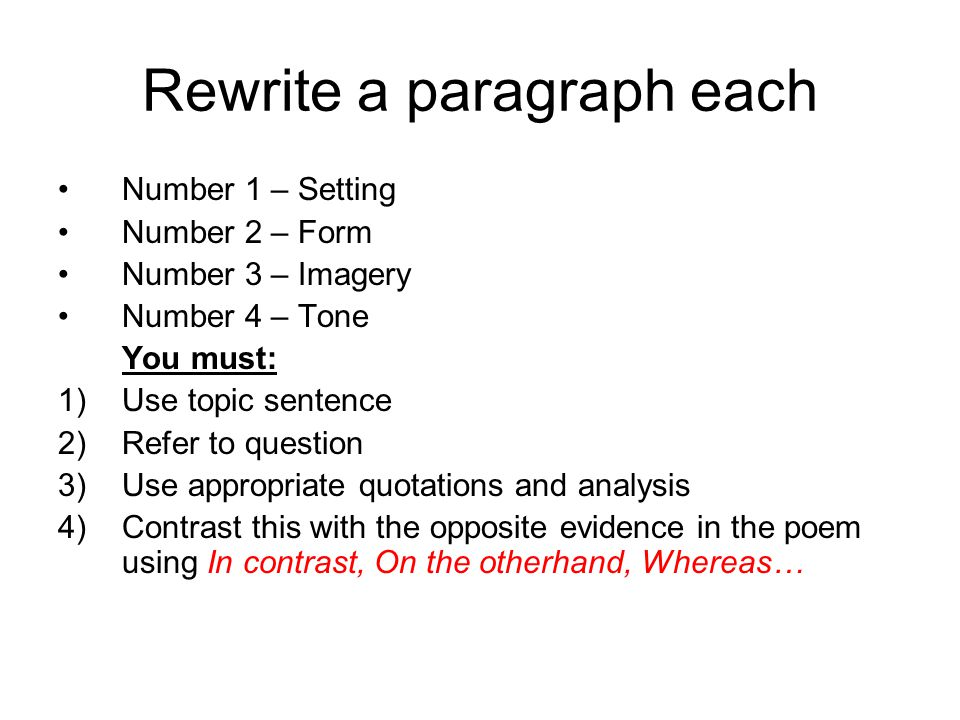 Rewrite a paragraph each Number 1 – Setting Number 2 – Form Number 3 – Imagery Number 4 – Tone You must: 1)Use topic sentence 2)Refer to question 3)Us