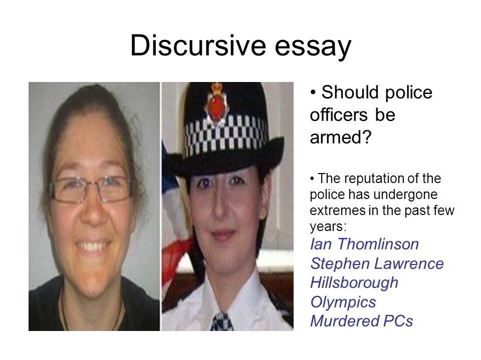 Discursive essay Should police officers be armed.