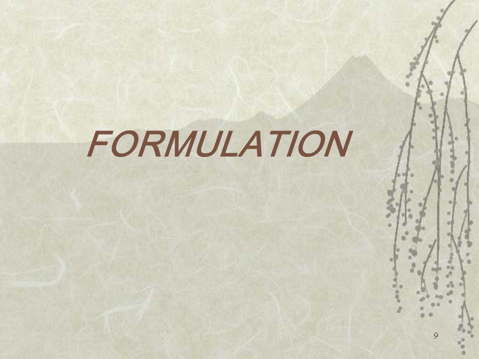 9 FORMULATION