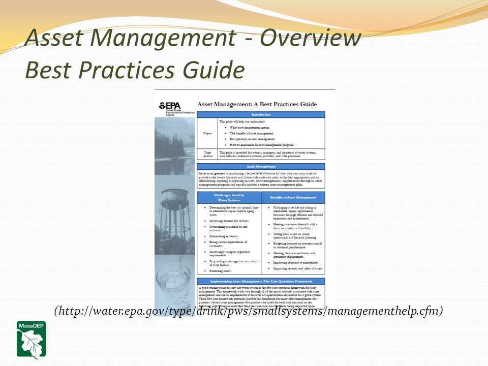 Asset Management - Overview Best Practices Guide (http://water.epa.gov/type/drink/pws/smallsystems/managementhelp.cfm)