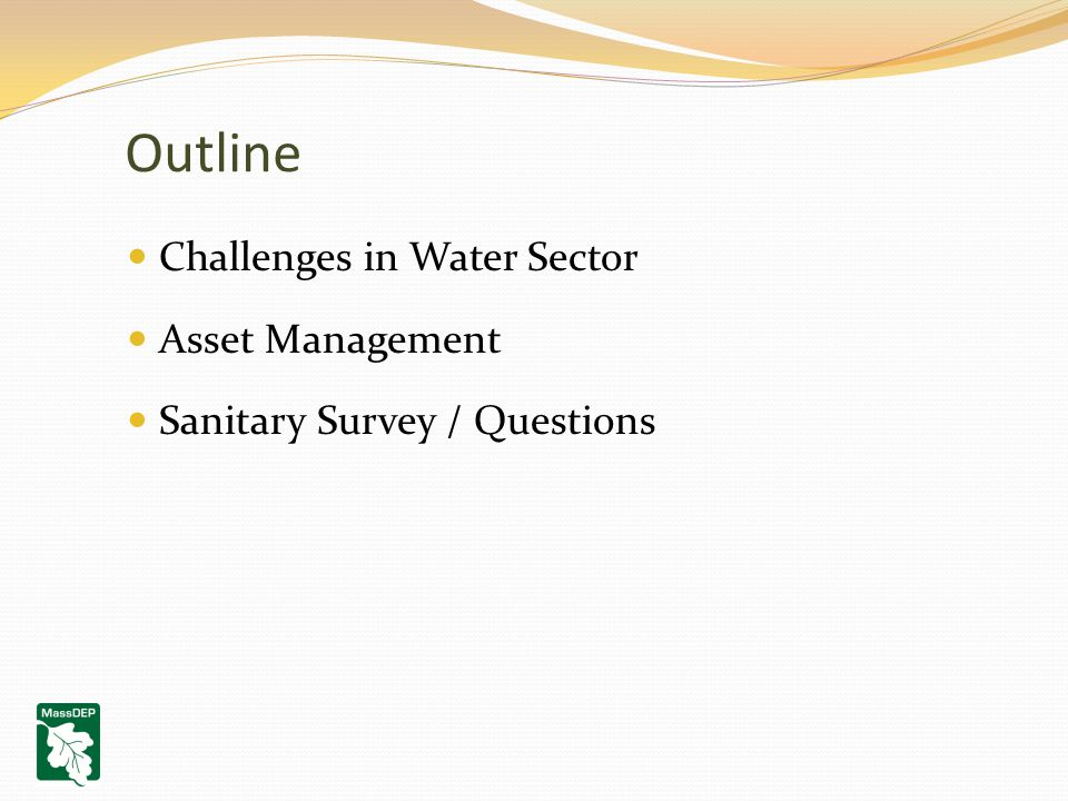 Outline Challenges in Water Sector Asset Management Sanitary Survey / Questions