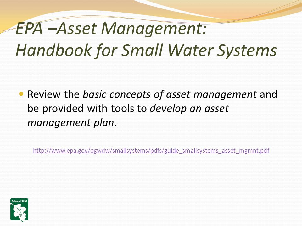 Review the basic concepts of asset management and be provided with tools to develop an asset management plan.