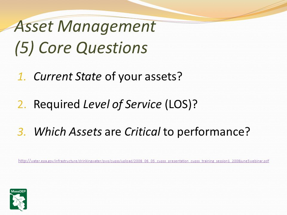 Asset Management (5) Core Questions 1. Current State of your assets.
