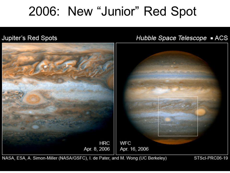 2006: New Junior Red Spot
