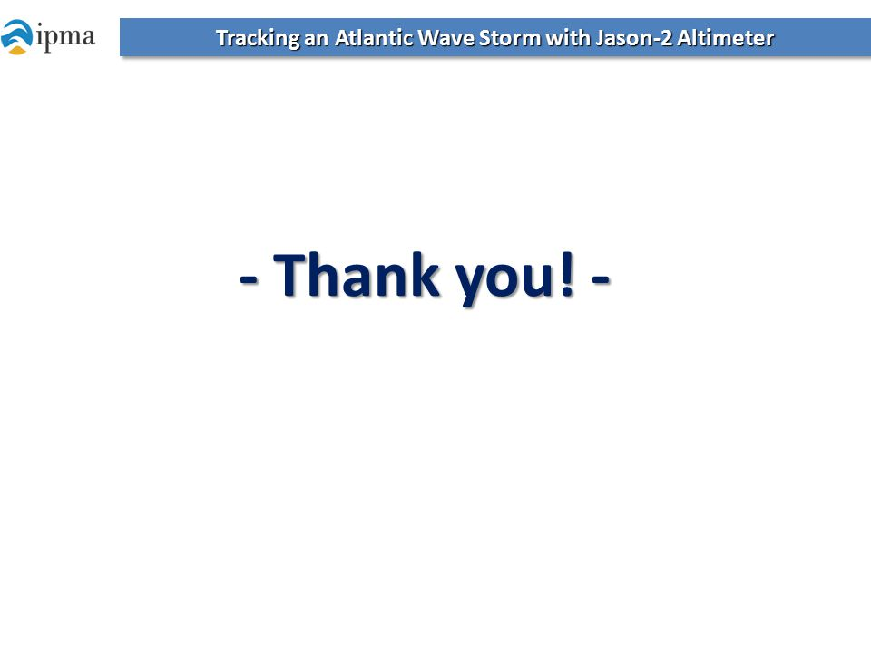 Tracking an Atlantic Wave Storm with Jason-2 Altimeter - Thank you! -