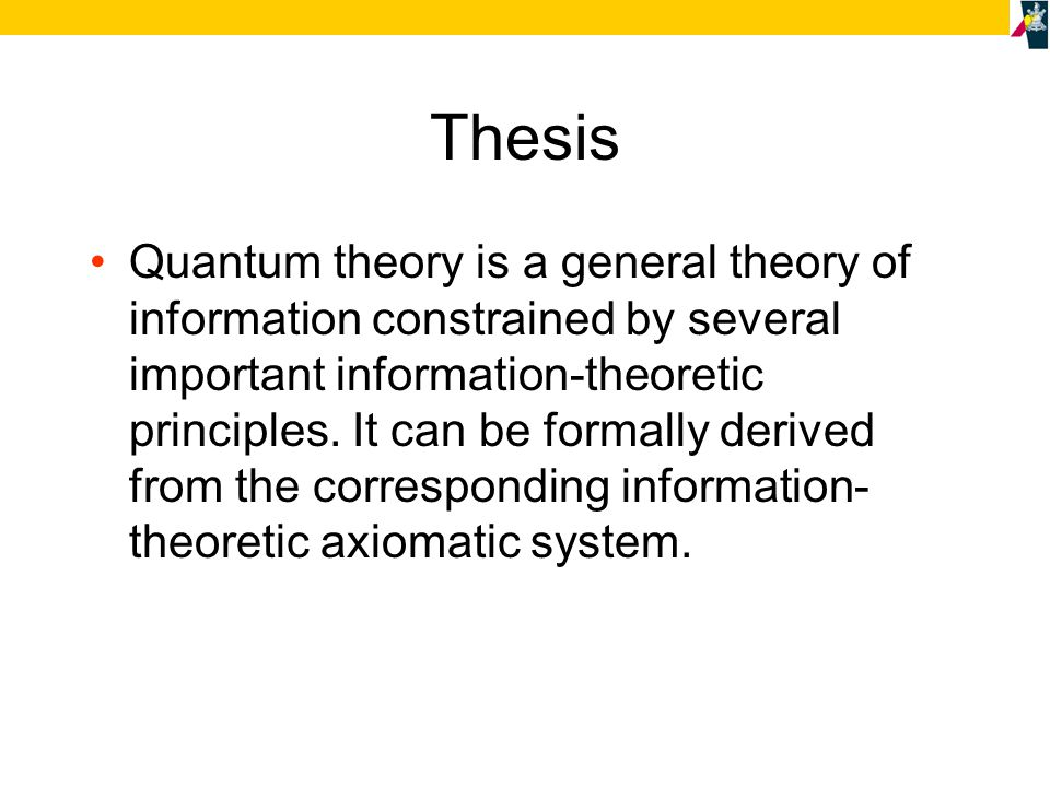 Axiom I: There is a maximum amount of relevant information that can be extracted from a system.
