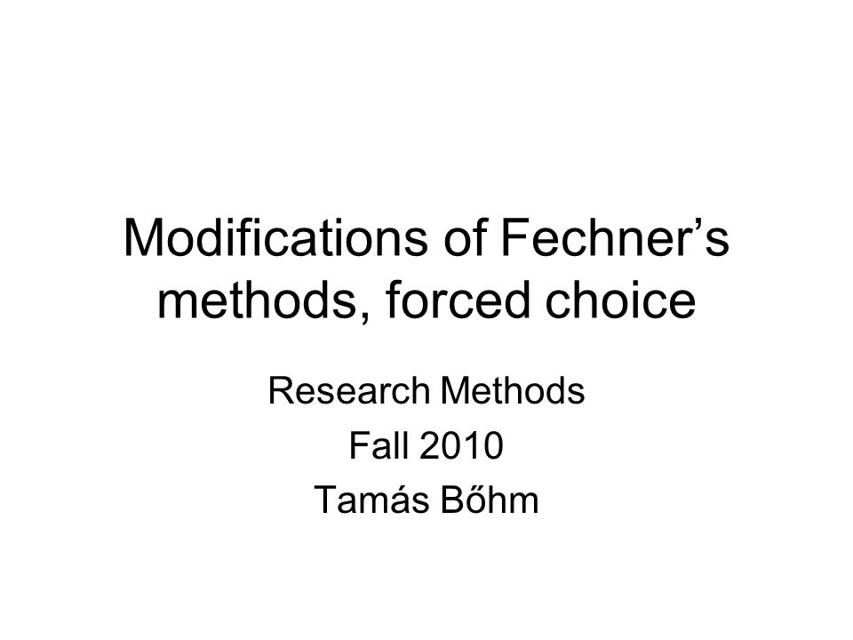 Modifications of Fechner's methods Method of limits: only the last stimulus in each series contribute to the threshold estimate Method of constant stimuli: only the stimuli nearest to the threshold intensity contribute significantly to the estimate Rest of the stimuli: tell us little about the threshold but takes a lot of time to test  inefficient New procedures and technologies can make the methods more efficient Method of limits  staircase method  interleaved staircase Method of constant stimuli  adaptive methods  difference thresholds with no standard stimulus + - + + + + + - - - - Light intensity Trials