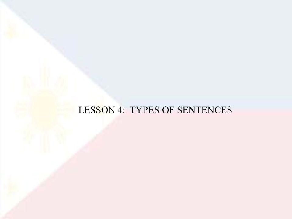 LESSON 4: TYPES OF SENTENCES