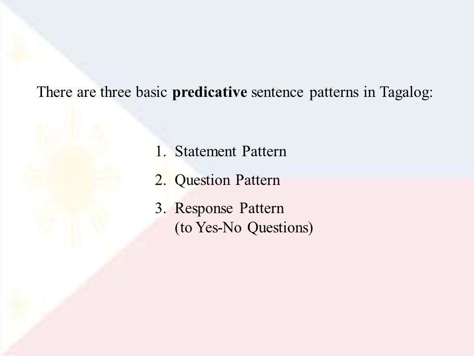 1.Statement Pattern 2. Question Pattern 3.