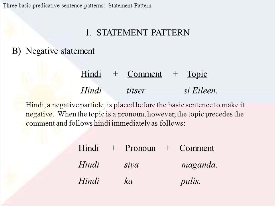 B) Negative statement Hindi + Comment + Topic Hindi titser si Eileen.