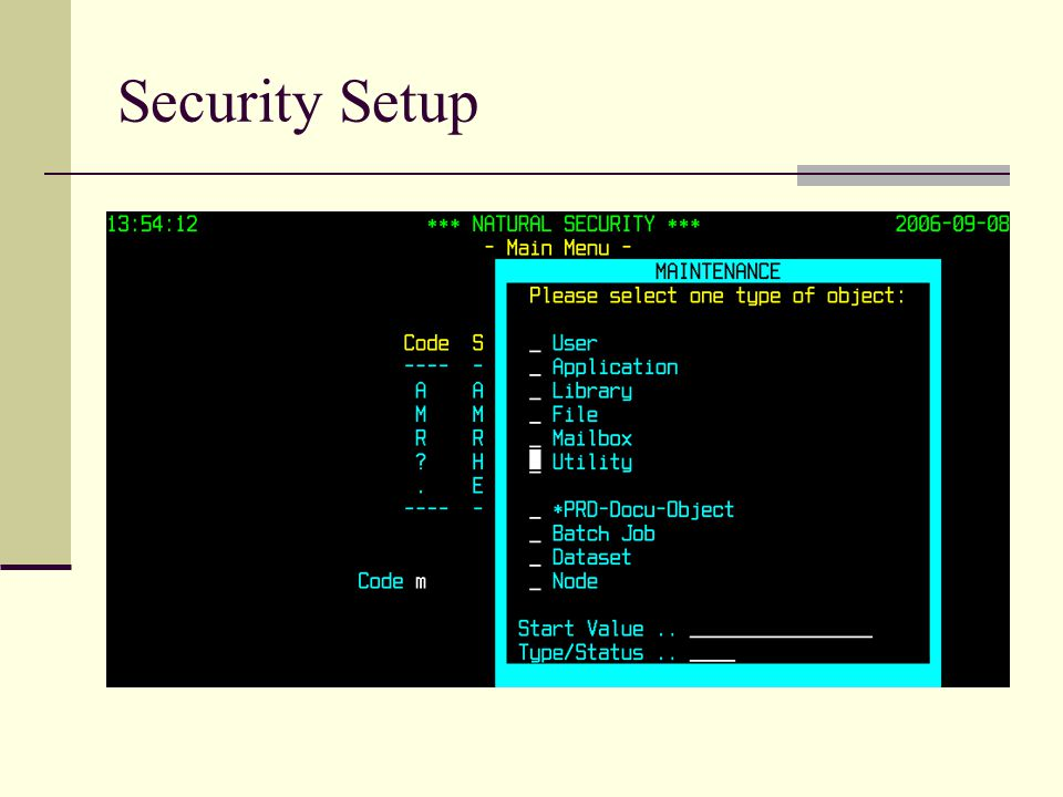 Security Setup 13:51:58 *** NATURAL SECURITY *** 2006-09-08 - Template for SYSOBJH Utility - A/D Nat Err CPr NRe Ext FDT MfD MfR Par Rep Status --- --- --- --- --- --- --- --- --- --- --- ---------- D Unload D D D D D D D D D Disallowed D Load D D D D D D D D D D Disallowed D Delete D D D D D D D D D Disallowed General Admin D FSEC D FDIC D Transfer only Y (Y/N) y Applies as default profile
