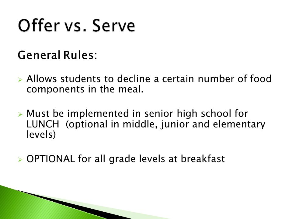 General Rules:  Allows students to decline a certain number of food components in the meal.