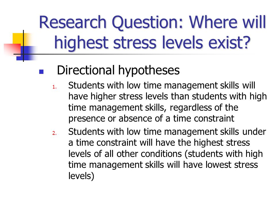Research Question: Where will highest stress levels exist.