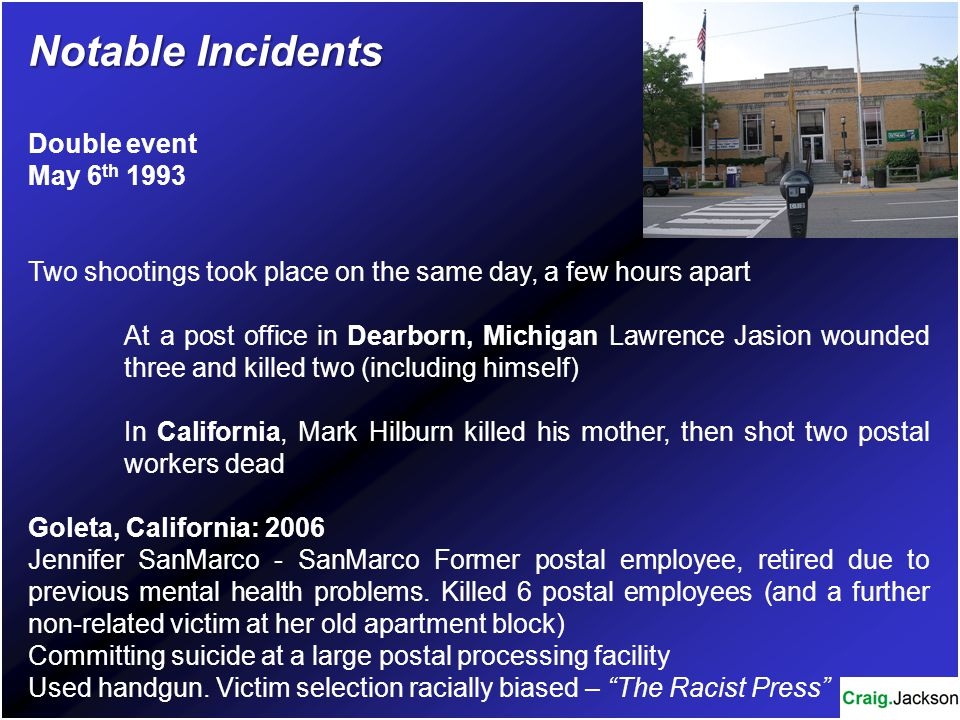 Notable Incidents Baker City, Oregon: 2006 Grant Gallaher, 41 yrs old.