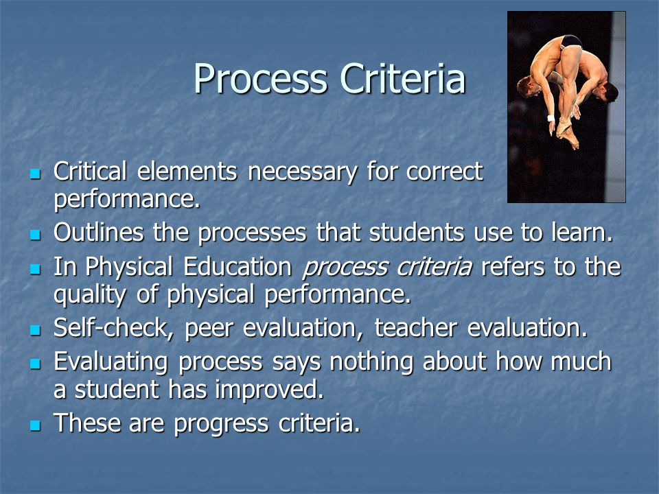 Progress Criteria Determine how much a student has improved or progressed.