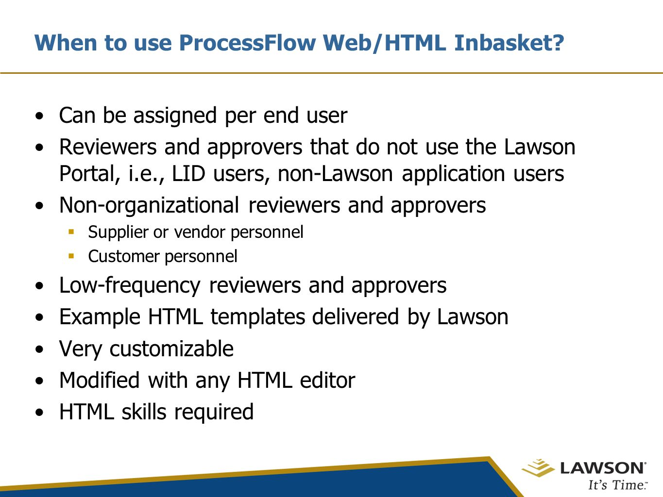 When to use ProcessFlow Web/HTML Inbasket.