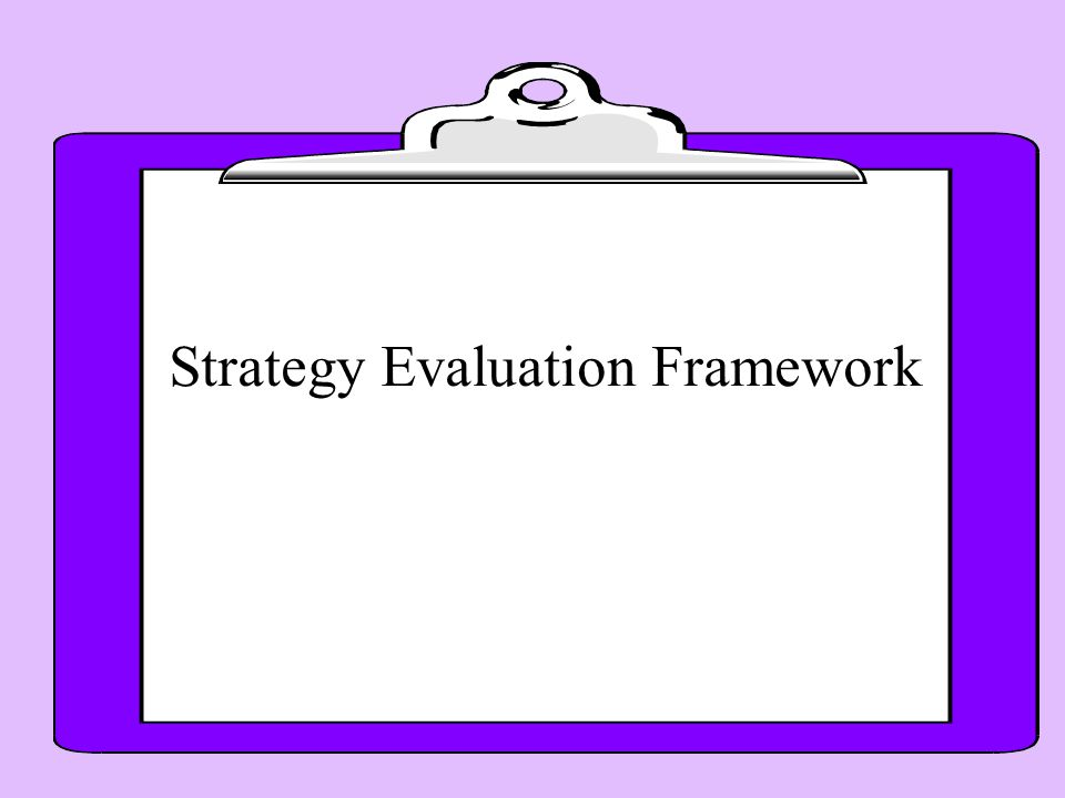Strategy Evaluation Framework