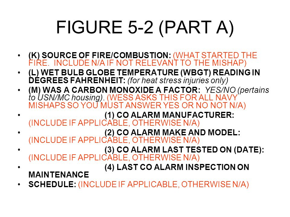 FIGURE 5-2 (PART A) (K) SOURCE OF FIRE/COMBUSTION: (WHAT STARTED THE FIRE.
