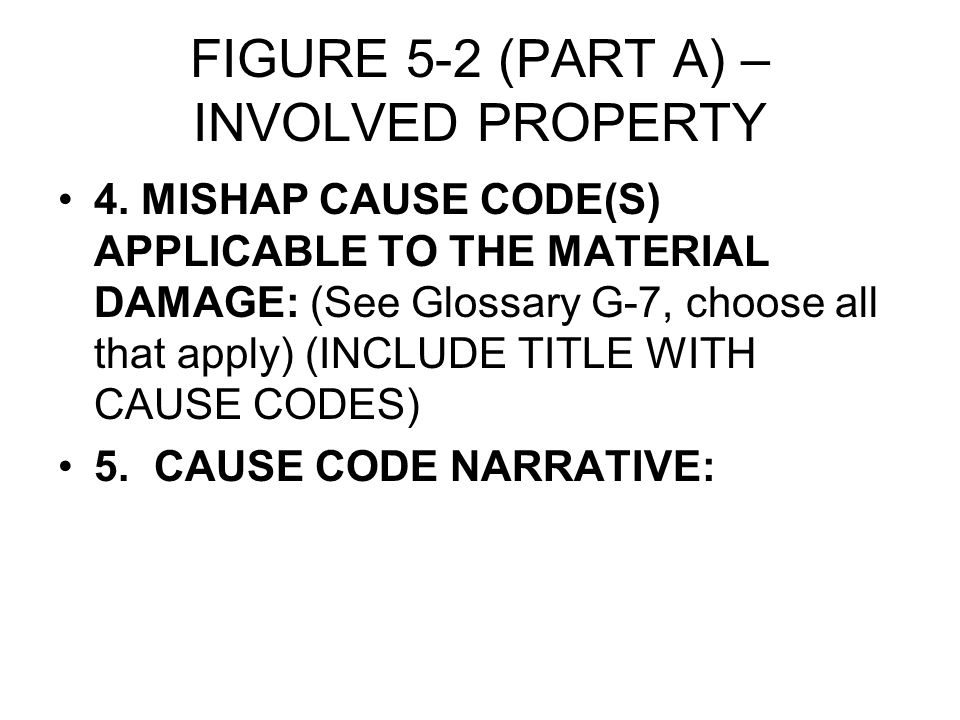 FIGURE 5-2 (PART A) – INVOLVED PROPERTY 4.