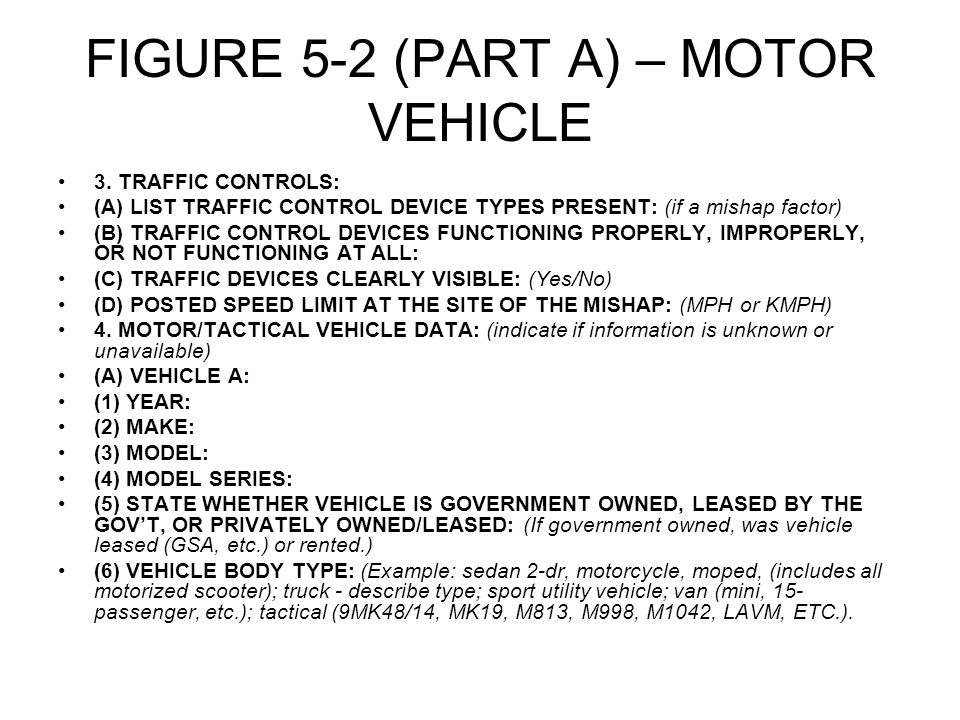 FIGURE 5-2 (PART A) – MOTOR VEHICLE 3.