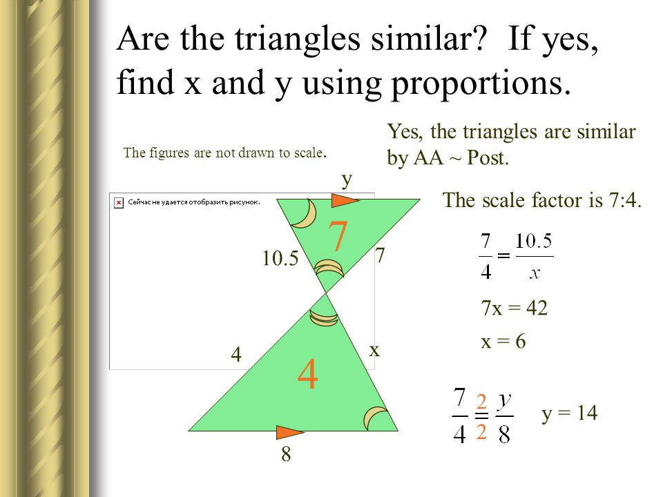 Are the triangles similar.If yes, find x and y using proportions.
