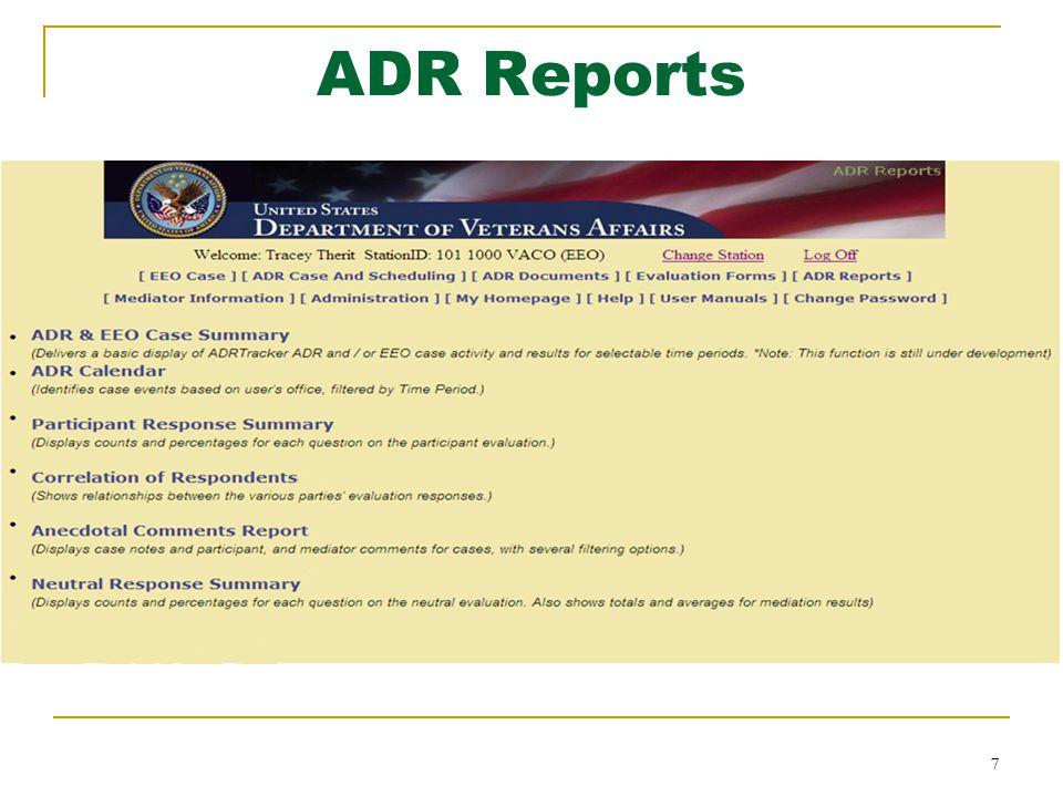 7 7 ADR Reports
