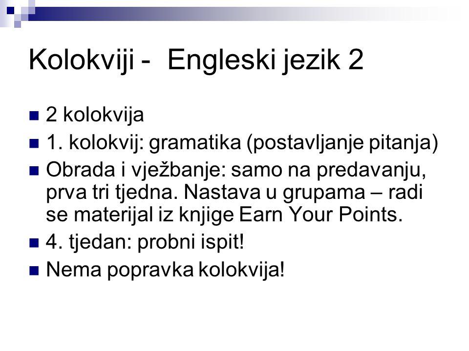 Kolokviji - Engleski jezik 2 2 kolokvija 1.
