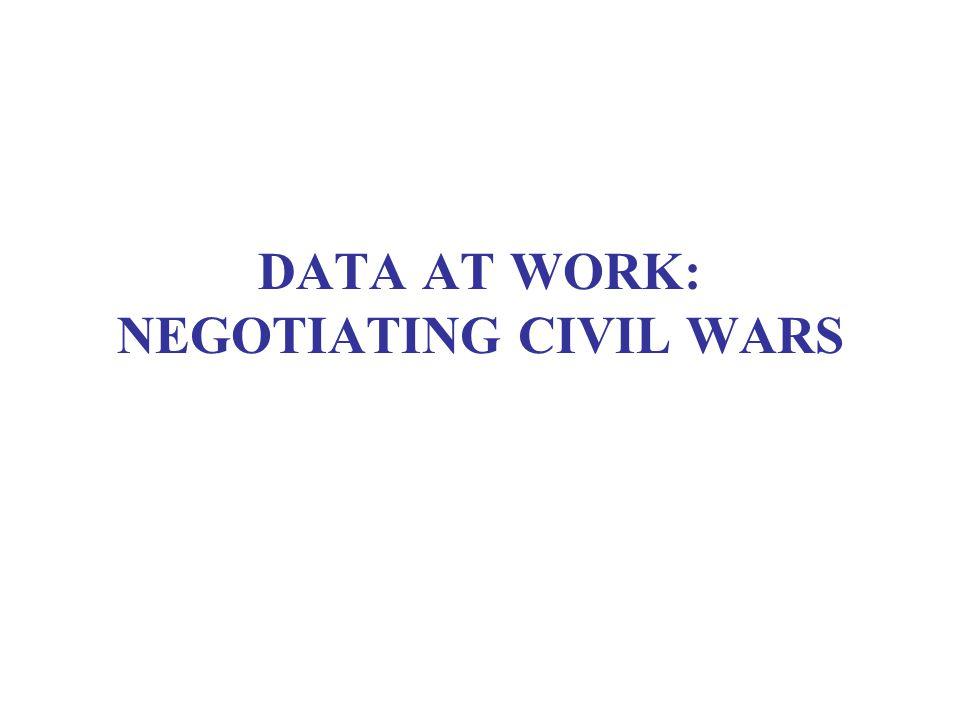 DATA AT WORK: NEGOTIATING CIVIL WARS