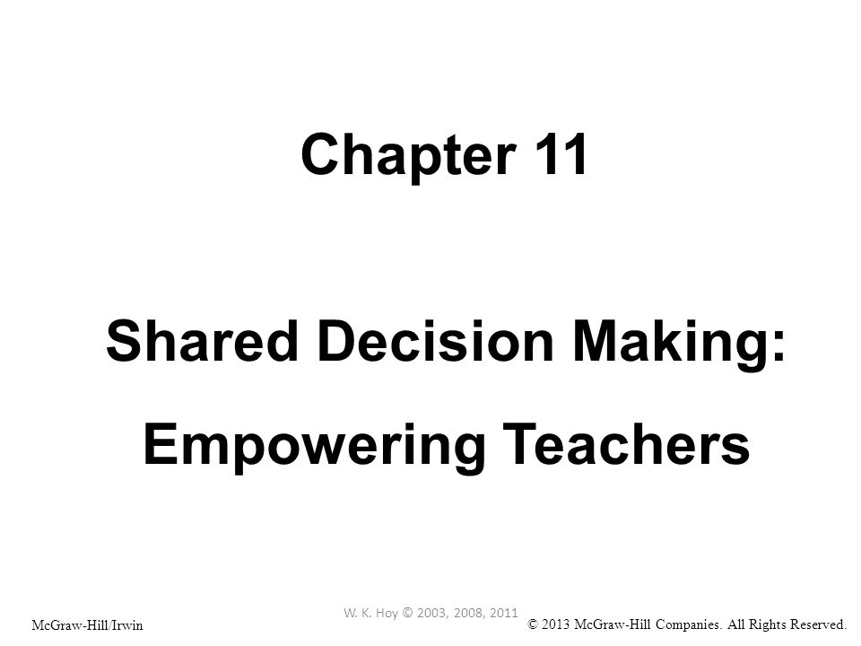 Chapter 11 Shared Decision Making: Empowering Teachers W.