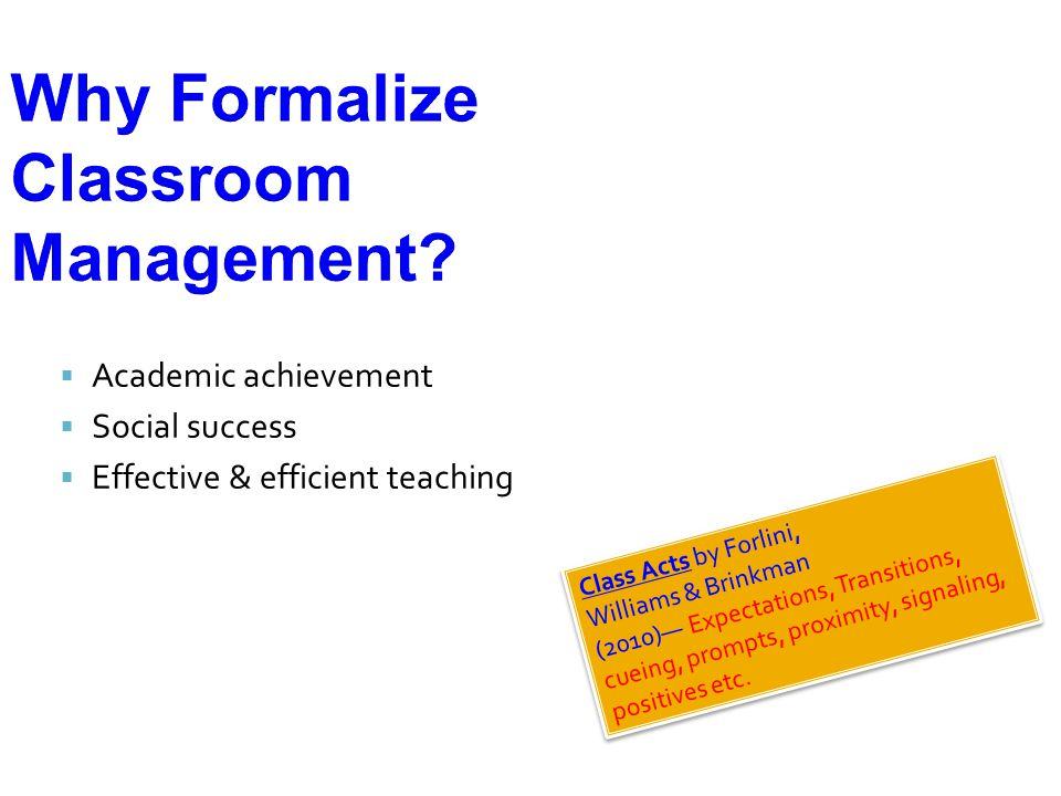Why Formalize Classroom Management.