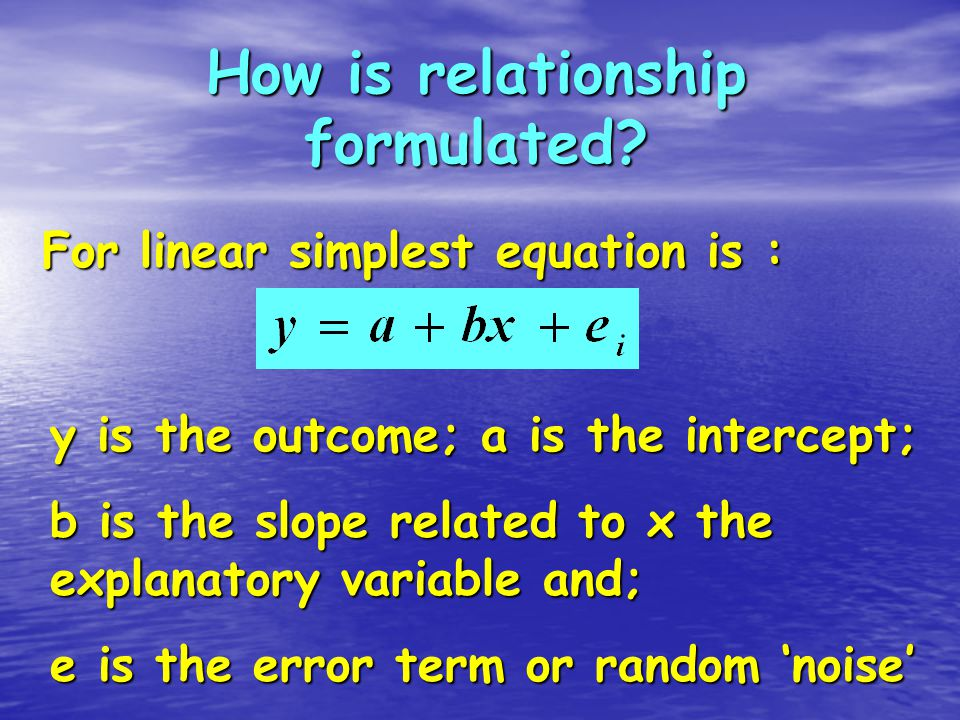 How is relationship formulated.