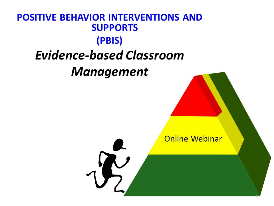 Evidence Based Practices: Classroom Management 1.Maximize structure in your classroom.