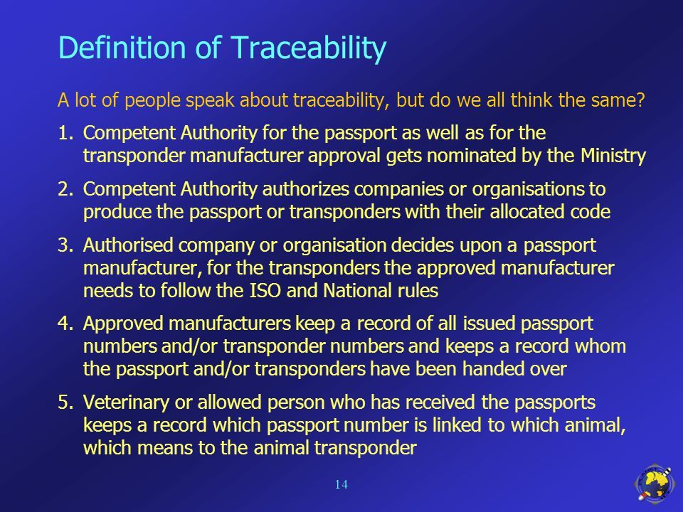 Definition of Traceability A lot of people speak about traceability, but do we all think the same.