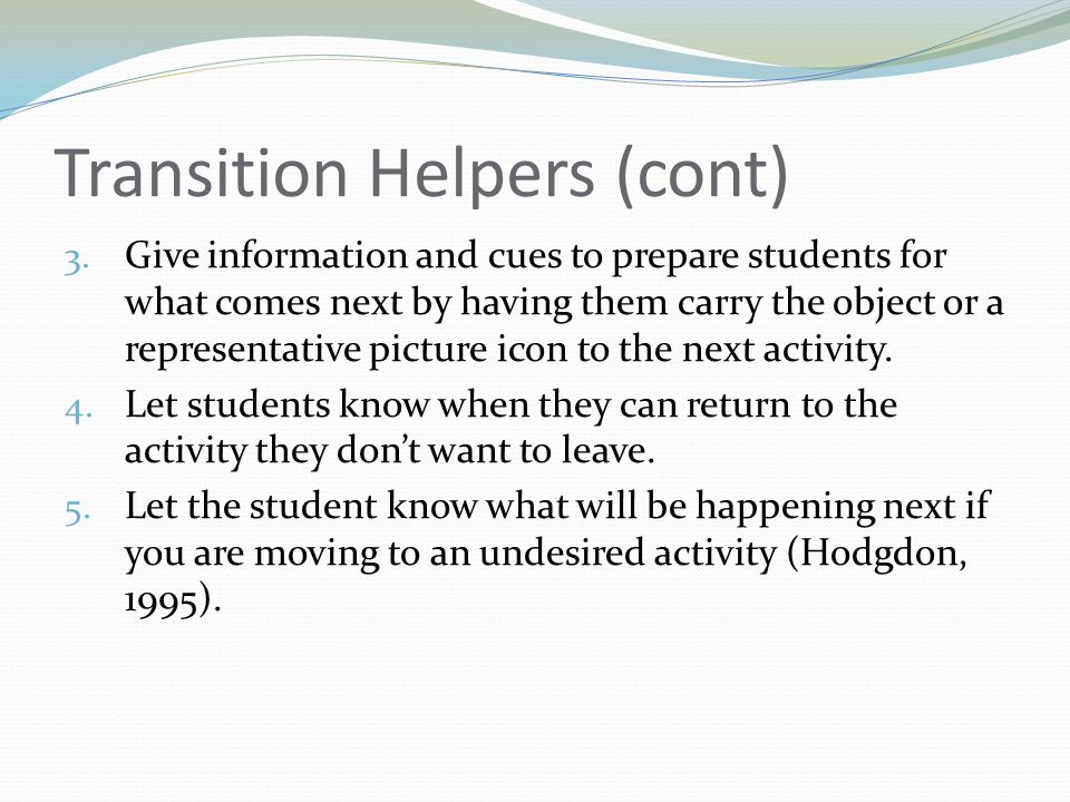 Transition Helpers (cont) 3.
