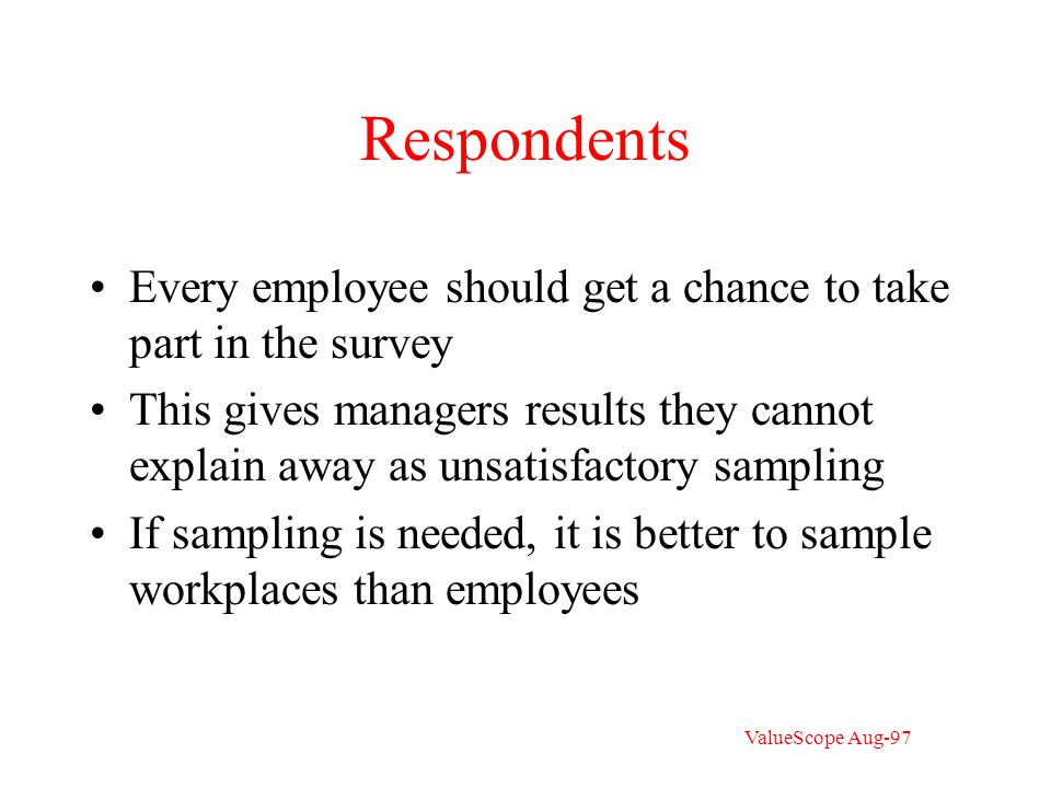 Sample question What kind of appraisal do you think your immediate superior makes of your work.